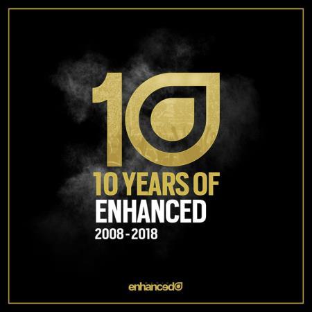 Enhanced Music - 10 Years Of Enhanced 2008-2018 (2018) FLAC