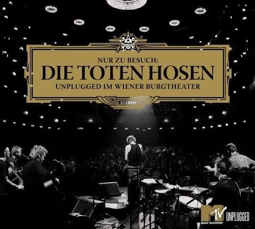 Die Toten Hosen – Nur zu Besuch: Unplugged im Wiener Burgtheater