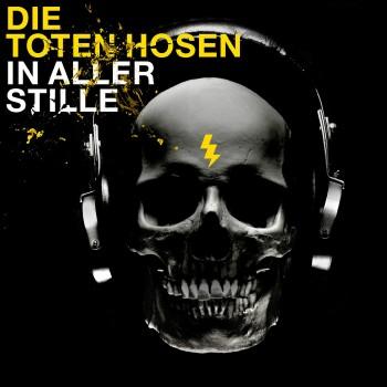 Die Toten Hosen – In aller Stille