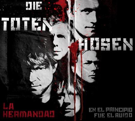 Die Toten Hosen - La Hermandad – En El Principio Fue El Ruido