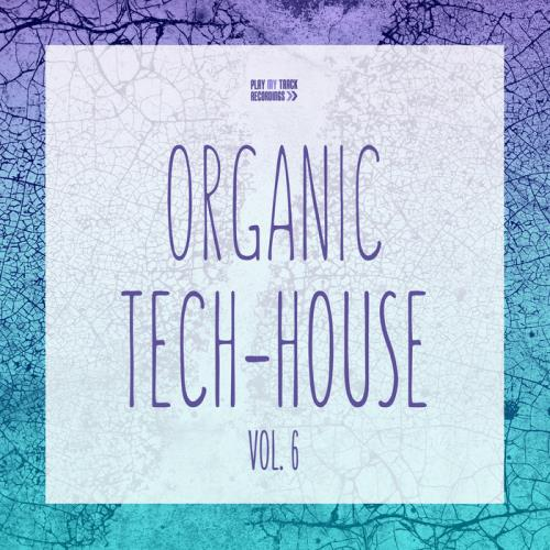 VA - Organic Tech-House, Vol. 6 (2019)