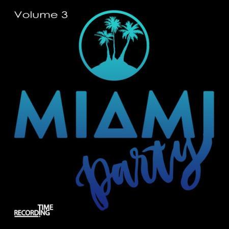 Miami Party Volume 3 (2019)