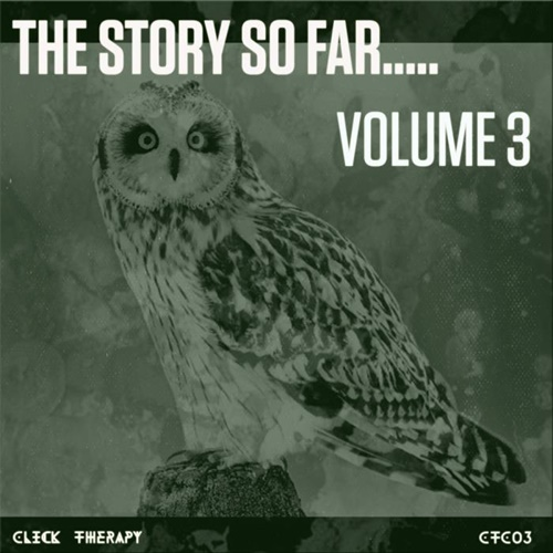 VA - Click Therapy.....The Story So Far, Vol. 3 (2019)