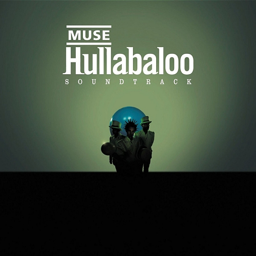Muse – Hullabaloo Soundtrack (Ltd. Edition)