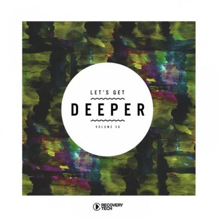 Let's Get Deeper, Vol. 38 (2019)