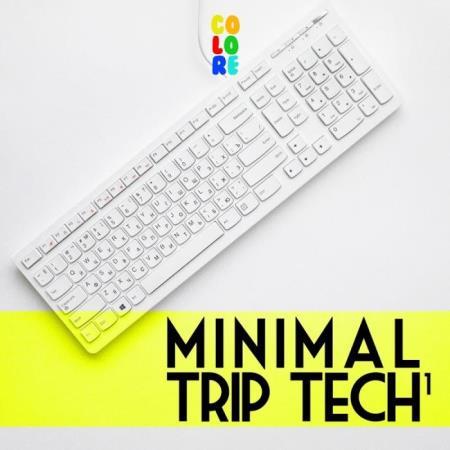 Minimal Trip Tech 1 (2019)