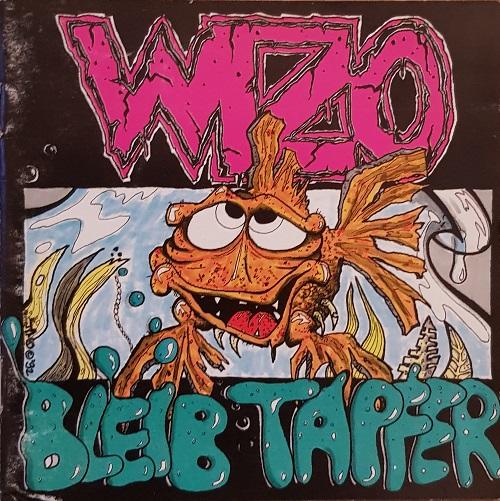 Wizo – Bleib Tapfer / Fürn Arsch (Uncensored)
