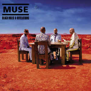 Muse – Black Holes And Revelations
