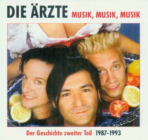 Die Ärzte - Musik, Musik, Musik Teil 2 1987 - 1993 (Bootleg)