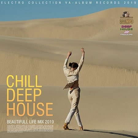 Chill Deep House: Beautifull Live Mix (2019)