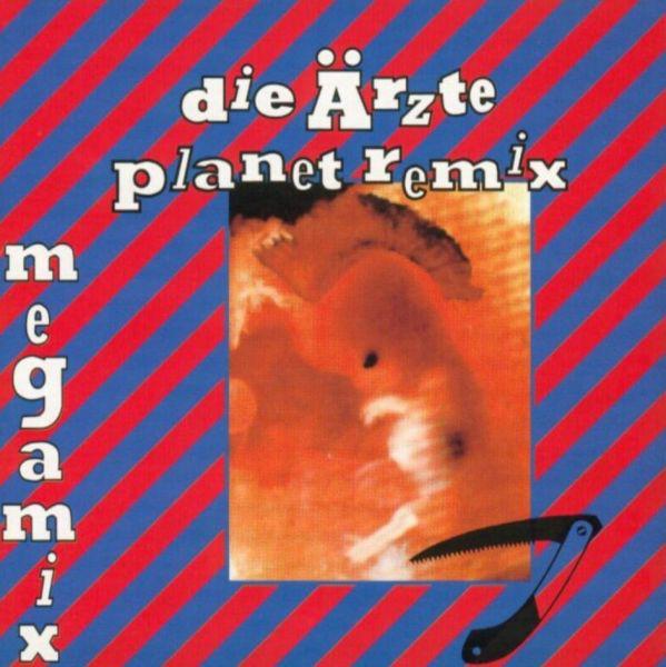 Die Ärzte - Planet Remix Megamix (Bootleg)