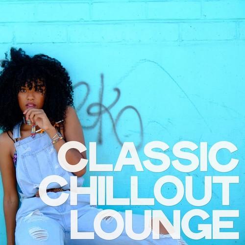 VA - Classic Chillout Lounge (2019)