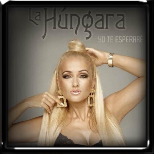 La Hungara - Yo Te Esperare 2019