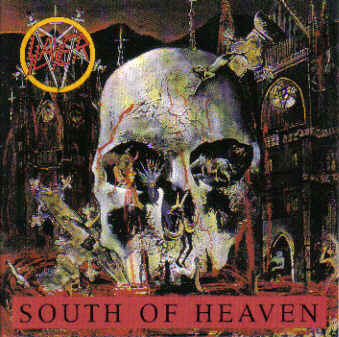 Slayer – South Of Heaven