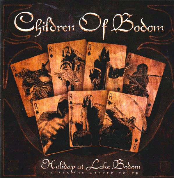 Children Of Bodom - Holiday At Lake Bodom - 15 Years Of Wasted Youth