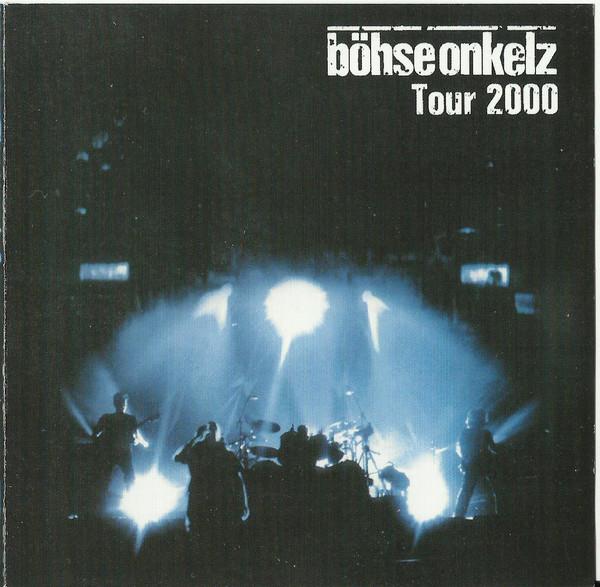 Böhse Onkelz – Tour 2000