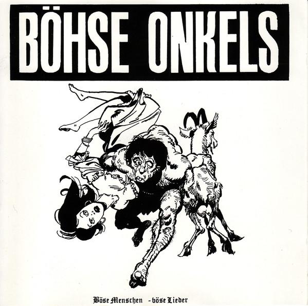 Böhse Onkelz - Böse Menschen - Böse Lieder