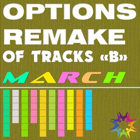 Options Remake Of Tracks March -B- (2019)