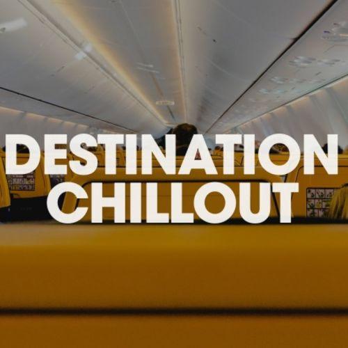 VA - Destination Chillout (2019)