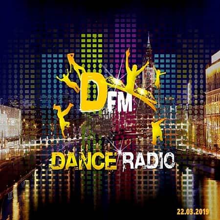 Radio DFM: Top 30 D-Chart 22.03.2019 (2019)