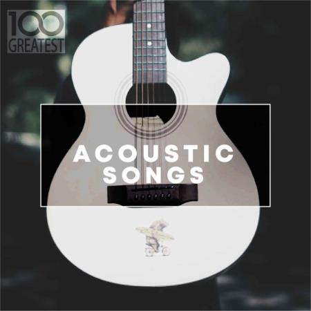 100 Greatest Acoustic Songs (2019) FLAC