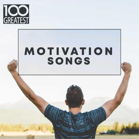 100 Greatest Motivation Songs (2019) FLAC