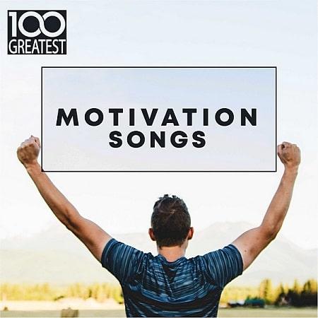 100 Greatest Motivation Songs (2019)