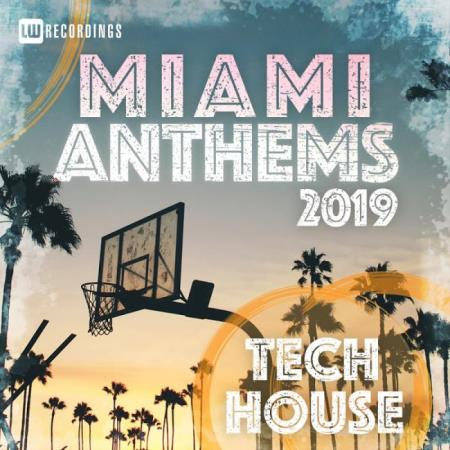 Miami 2019 Anthems Tech House (2019)