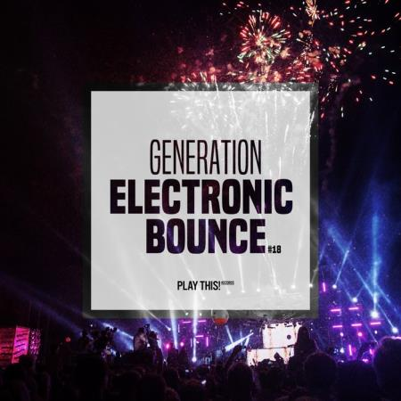 Generation Electronic Bounce, Vol. 18 (2019)
