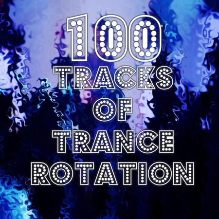 Terminal 01 Recordings - 100 Tracks Of Trance Rotation (2019)