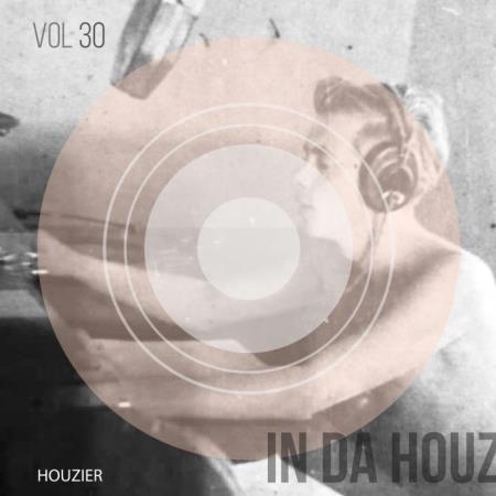 In Da Houz - Vol. 30 (2019)