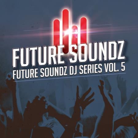 Future Soundz DJ Series, Vol. 5 (2019)