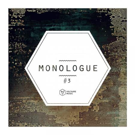 Voltaire Music pres. Monologue 3 (2019)