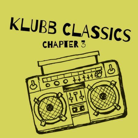 Klubb Classics, Chapter 3 (2019)