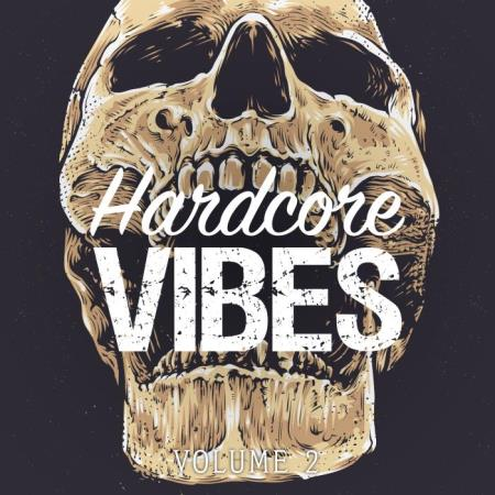 Hardcore Vibes, Vol. 2 (2019)