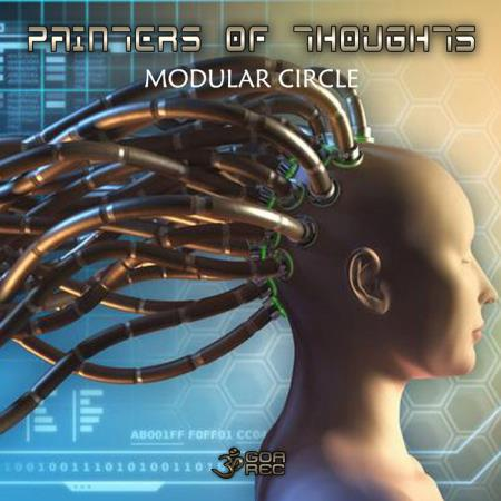 Painters Of Thoughts - Modular Circle (2019)