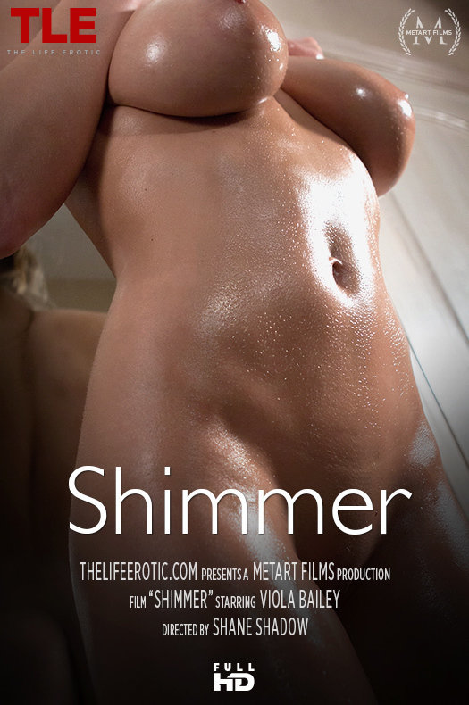 TheLifeErotic.com - Viola Bailey - Shimmer [FullHD 1080p]
