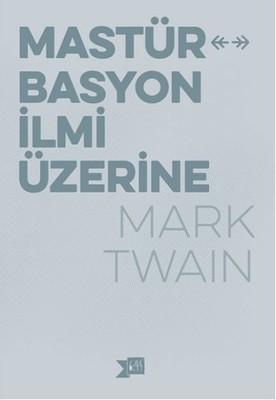 Mark Twain Mastürbasyon İlmi Üzerine Pdf E-kitap indir