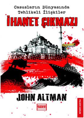 John Altman İhanet Çıkmazı Pdf E-kitap indir